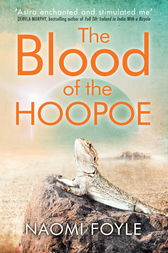 The Blood of the Hoopoe by Naomi Foyle