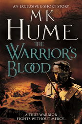 The Warrior's Blood (e-short story) by M. K. Hume