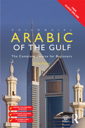 Colloquial Arabic of the Gulf by Clive Holes