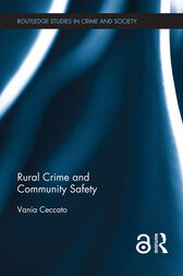 Rural Crime and Community Safety by Vania A Ceccato