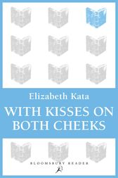 With Kisses on Both Cheeks by Elizabeth Kata