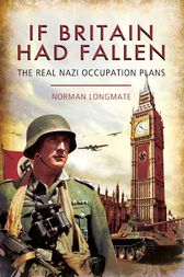 If Britain Had Fallen by Norman Longmate