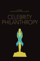 Celebrity Philanthropy by Elaine Jeffreys