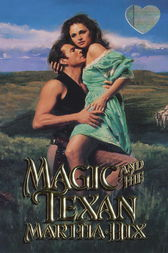 Magic and the Texan by Martha Hix