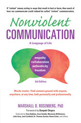 Nonviolent Communication: A Language of Life, 3rd Edition by Marshall B. Rosenberg