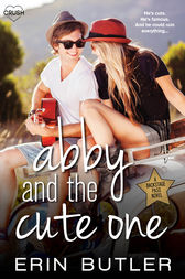 Abby and the Cute One by Erin Butler