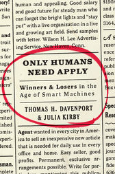 Only Humans Need Apply by Thomas H. Davenport