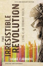 The Irresistible Revolution, Updated and Expanded by Shane Claiborne