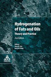 Hydrogenation of Fats and Oils by Gary R. List