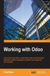 Working with Odoo by Greg Moss