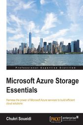 Microsoft Azure Storage Essentials by Chukri Soueidi