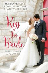Kiss the Bride by Melissa McClone
