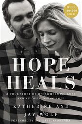 Hope Heals by Katherine Wolf