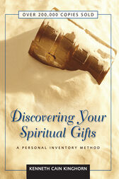 Discovering Your Spiritual Gifts by Kenneth C. Kinghorn