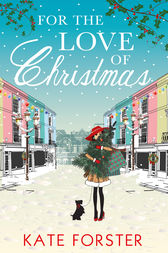 For the Love of Christmas by Kate Forster