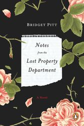 Notes from the Lost Property Department by Bridget Pitt