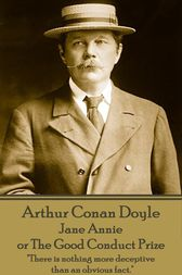 Jane Annie, or The Good Conduct Prize by Arthur  Conan Doyle