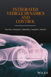 Integrated Vehicle Dynamics and Control by Wuwei Chen