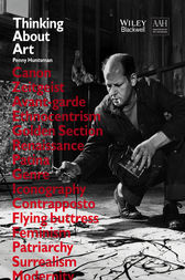 Thinking About Art: A Thematic Guide to Art History