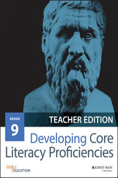 Developing Core Literacy Proficiencies, Grade 9 by Odell Education