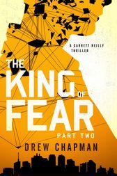 The King of Fear: Part Two by Drew Chapman