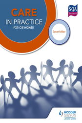 Care in Practice Higher by Janet Miller
