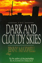 The Dark And Cloudy Skies by Jenny Maxwell