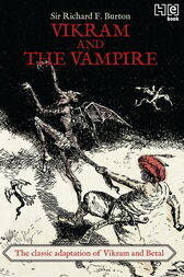 Vikram And The vampire by Richard F. Burton