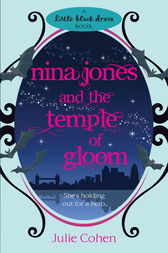 Nina Jones and the Temple of Gloom by Julie Cohen