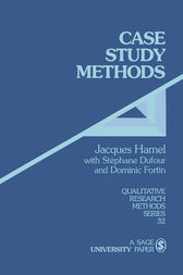 Case Study Methods by Jacques Hamel