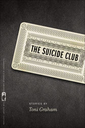 The Suicide Club by Toni Graham