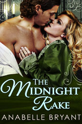 The Midnight Rake (Three Regency Rogues, Book 3) by Anabelle Bryant