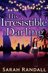 His Irresistible Darling by Sarah Randall