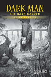 The Dark Garden (Yellow Series) by Lancett Peter