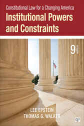 Constitutional Law for a Changing America by Lee J. Epstein