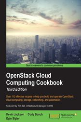 OpenStack Cloud Computing Cookbook by Kevin Jackson