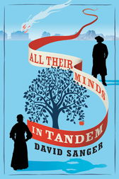 All Their Minds In Tandem by David Sanger