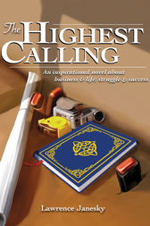 The Highest Calling by Lawrence Janesky