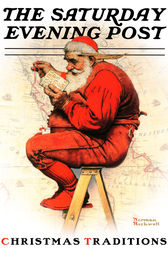 Christmas Traditions with the Saturday Evening Post by Caryn Drake