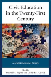 Civic Education in the Twenty-First Century by Michael T. Rogers