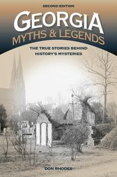 Georgia Myths and Legends by Don Rhodes
