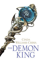 The Demon King (The Seven Realms Series, Book 1) by Cinda Williams Chima