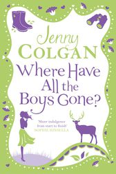 Where Have All the Boys Gone? by Jenny Colgan