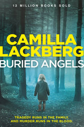 Buried Angels (Patrik Hedstrom and Erica Falck, Book 8) by Camilla Lackberg