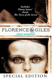 Florence and Giles and The Turn of the Screw by John Harding