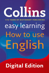 Easy Learning How to Use English (Collins Easy Learning English) by Collins