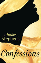 Confessions: A Secret Diary by Amber Stephens
