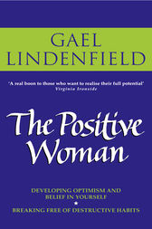 The Positive Woman by Gael Lindenfield