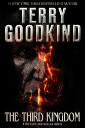 The Third Kingdom (A Richard and Kahlan novel) by Terry Goodkind