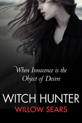 Witch Hunter by Willow Sears